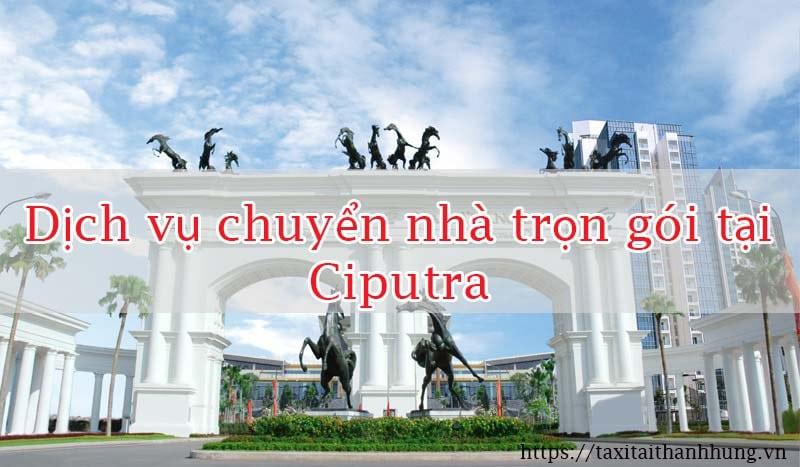 Dịch vụ chuyển nhà tại khu đô thị Ciputra